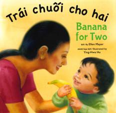 Banana for Two (Vietnamese/English) (Board Book)