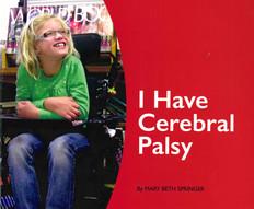 I Have Cerebral Palsy (Paperback)