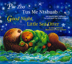 Good Night, Little Sea Otter (Hmong/English) (Paperback)