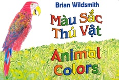 Animal Colors (Vietnamese/English) (Board Book)