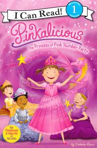 The Princess of Pink Slumber Party: Pinkalicious Level 1 (Paperback)