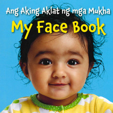 My Face Book-Tagalog/English (Board Book)