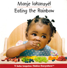 Eating The Rainbow (Haitian Creole/English) (Board Book)