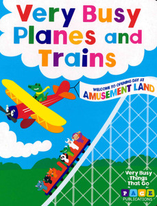 Very Busy Planes and Trains (Board Book)