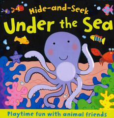 Under the Sea: Hide-and-Seek  (Board Book)