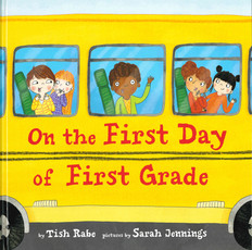 On the First Day of First Grade (Hardcover)