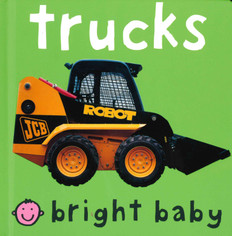Trucks: Bright Baby (Board Book)