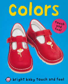 Colors: Bright Baby Touch and Feel (Board Book)