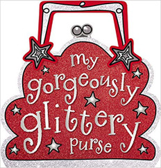 My Gorgeously Glittery Purse (Hardcover)