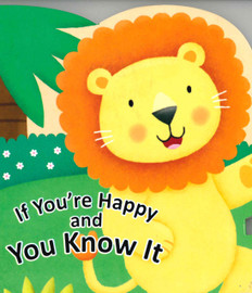 If You're Happy and You Know It (Baby Board Book)