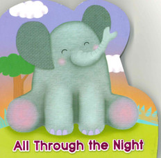 All Through the Night (Board Book)