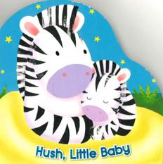 Hush, Little Baby (Board Book)