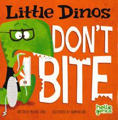 CASE OF 120 - Little Dinos Don't Bite (Paperback)