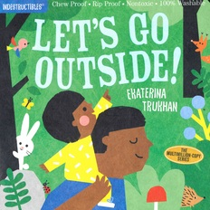 Let's Go Outside (Indestructible)