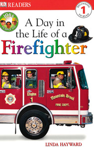 A Day in the Life of a Firefighter: Level 1 (Paperback)