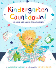 Kindergarten Countdown! 10 More Sleeps Until School Starts (Hardcover)