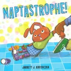 Naptastrophe! (Hardcover)