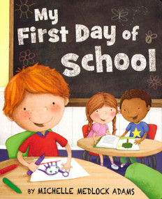 My First Day of School (Board Book)