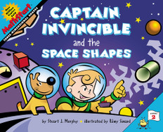 Captain Invincible and the Space Shapes (3-Dimensional Shapes): MathStart Level 2