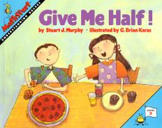 Give Me Half! (Fractions):  Mathstart Level 2 (Paperback)