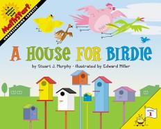 A House For Birdie (Understanding Capacity):  MathStart Level 1 (Paperback)