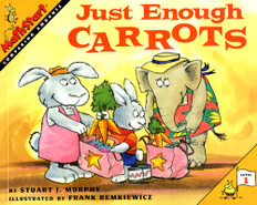 Just Enough Carrots (Comparing Amounts) MathStart Level 1 (Paperback)