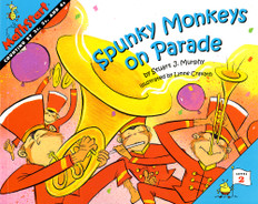 Spunky Monkeys on Parade (Counting by 2's, 3's and 4's): MathStart Level 2 (Paperback)