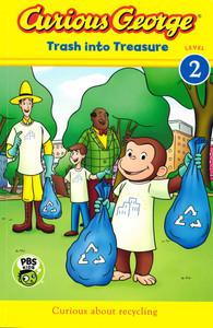 Trash into Treasure: Curious George Level 2 (Paperback)