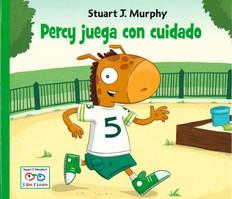 Percy juega con cuidado (Spanish): I See I Learn (Hardcover)