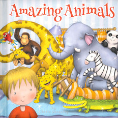 Amazing Animals (Padded Board Book)