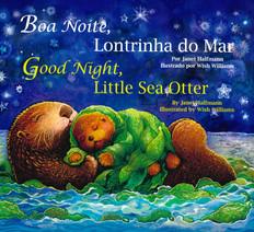 Good Night, Little Sea Otter (Portuguese/English) (Board Book)