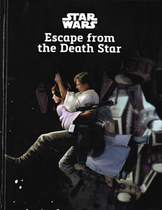 Star Wars: Escape from the Death Star (Hardcover)