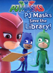 PJ Masks Save the Library (Board Book)