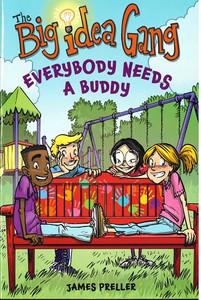 Everybody Needs A Buddy: The Big Idea Gang (Paperback)