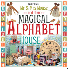 Mr & Mrs Mouse and their Magical Alphabet House (Board Book)