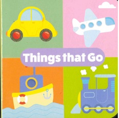 """Things That Go: Little Learning Chunky Board Book 3"""" x 3"""""""