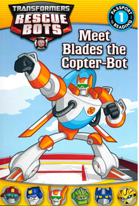 Transformers Rescue Bots: Meet Blades the Copter-Bot (Paperback)