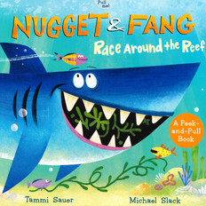 Nugget & Fang Race Around the Reef: A Peek-and-Pull Book (Board Book)