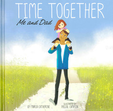 Time Together: Me And Dad (Hardcover)