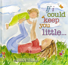 If I Could Keep You Little... (Hardcover)