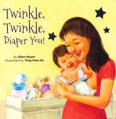 Twinkle, Twinkle, Diaper You (Board Book)