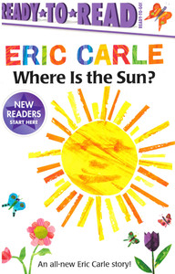 Where Is the Sun?  Eric Carle Ready To Go! (Paperback)