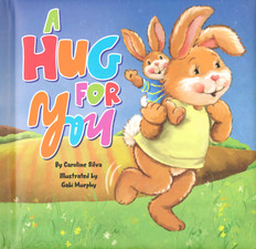 A Hug for You (Padded Board Book)