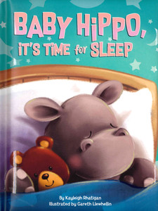 Baby Hippo, It's Time for Sleep (Padded Board Book)