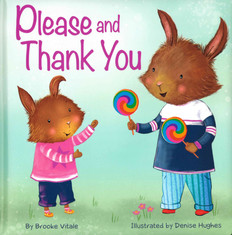 Please and Thank You (Padded Board Book)