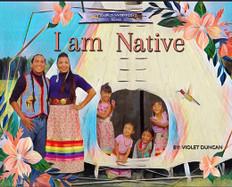 I Am Native (Hardcover)