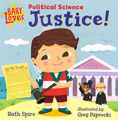 Baby Loves Political Science: Justice! (Board Book)