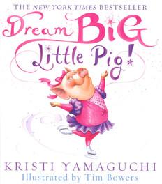 Dream Big, Little Pig! (Hardcover)