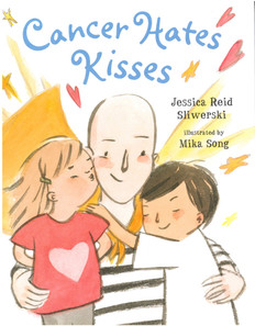 Cancer Hates Kisses (Hardcover)- Clearance Book