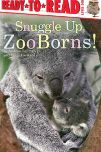 Snuggle Up, ZooBorns! Level One (Paperback)-Clearance Book